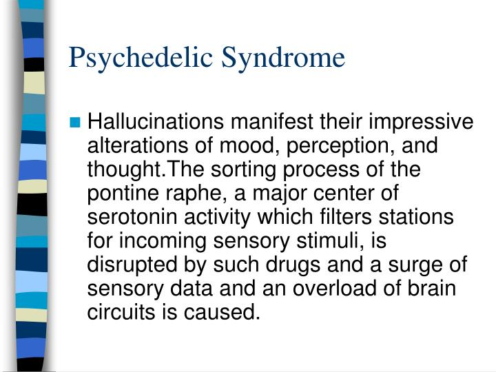 Psychedelic Syndrome