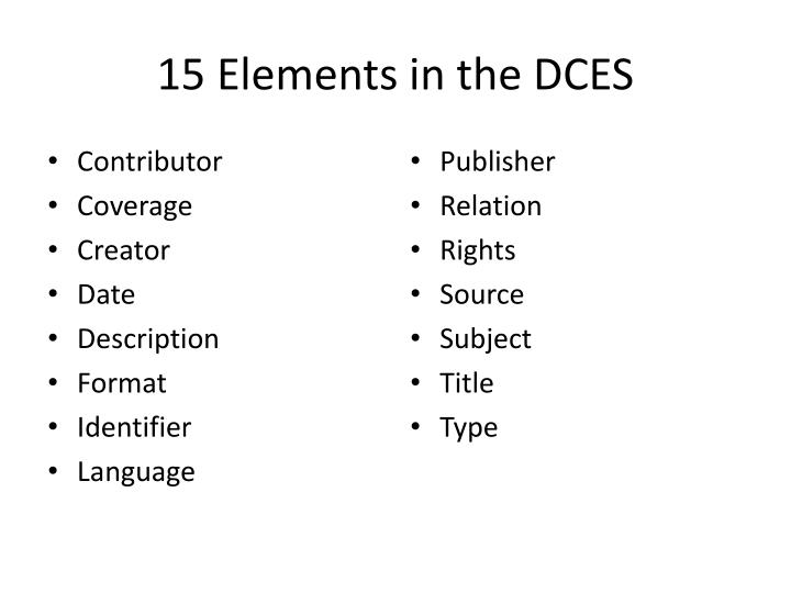 15 Elements in the DCES