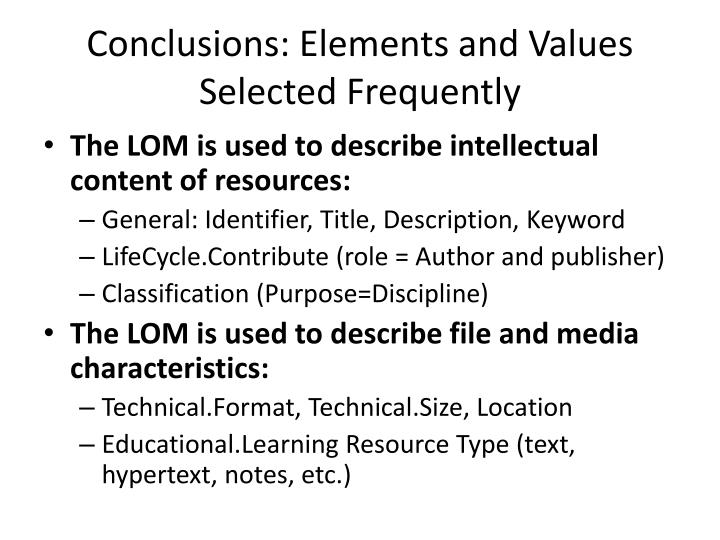 Conclusions: Elements and Values Selected Frequently