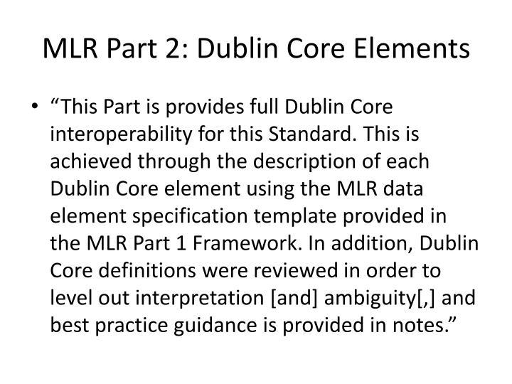 MLR Part 2: Dublin Core Elements