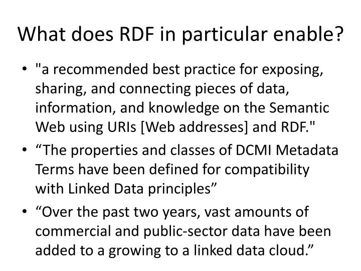What does RDF in particular enable?