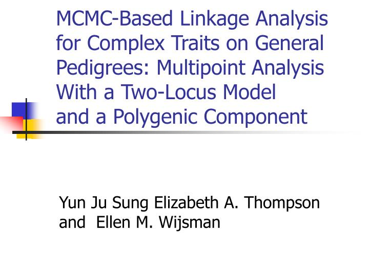 MCMC-Based Linkage Analysis for Complex Traits on General
