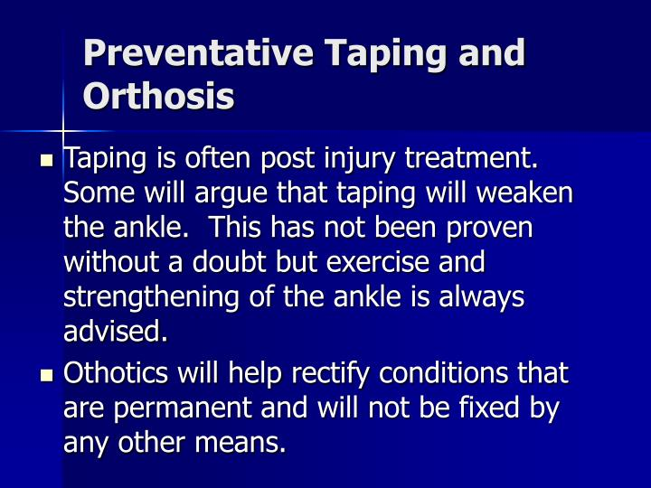 Preventative Taping and Orthosis