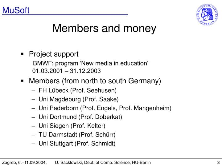 Members and money