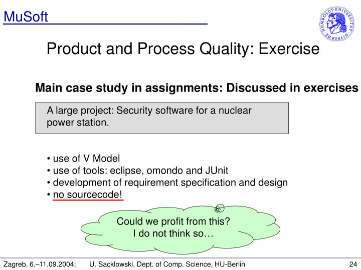 Main case study in assignments: Discussed in exercises