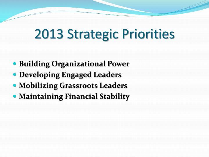 2013 Strategic Priorities