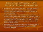 rules governing category 5 lom restrictive behavioral interventions