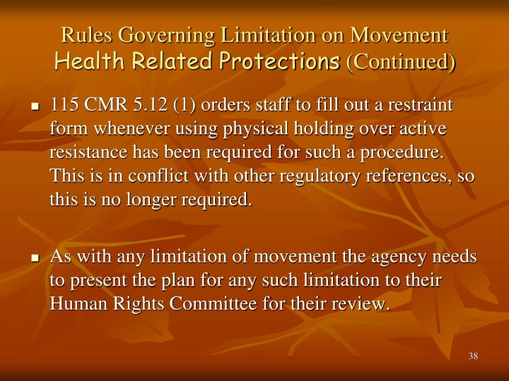 Rules Governing Limitation on Movement