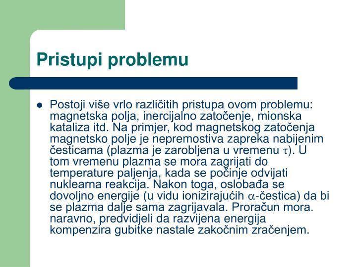 Pristupi problemu
