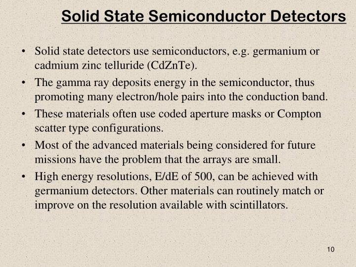 Solid State Semiconductor Detectors