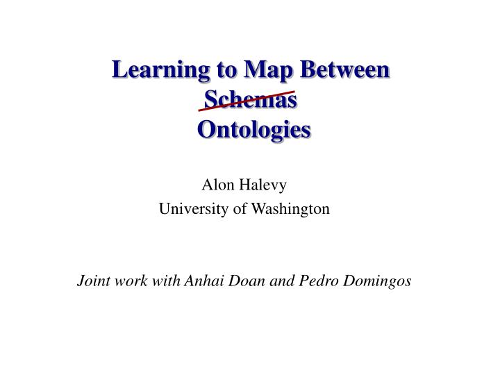 Learning to Map Between