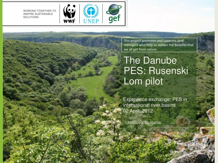 This project promotes and supports land managers who help us sustain the benefits that we all get from nature