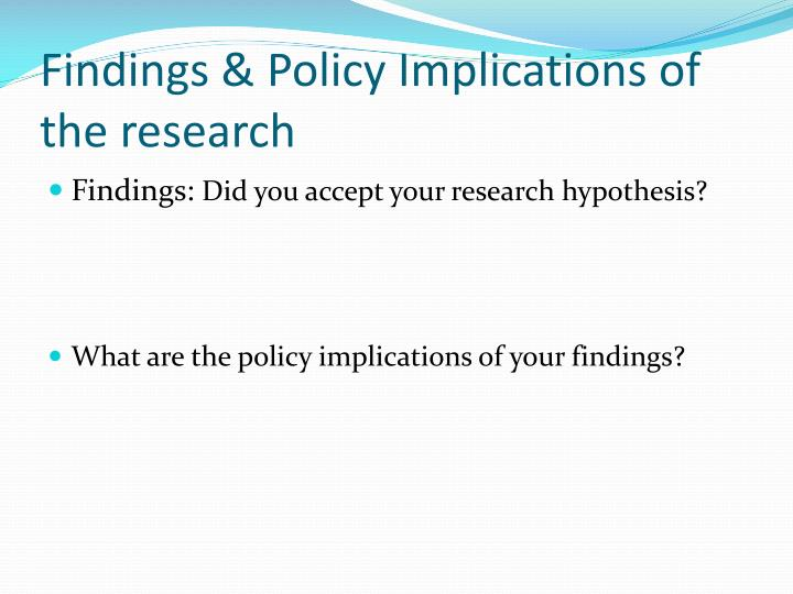 Findings & Policy Implications of the research