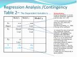 regression analysis contingency table 2 the dependent variable is