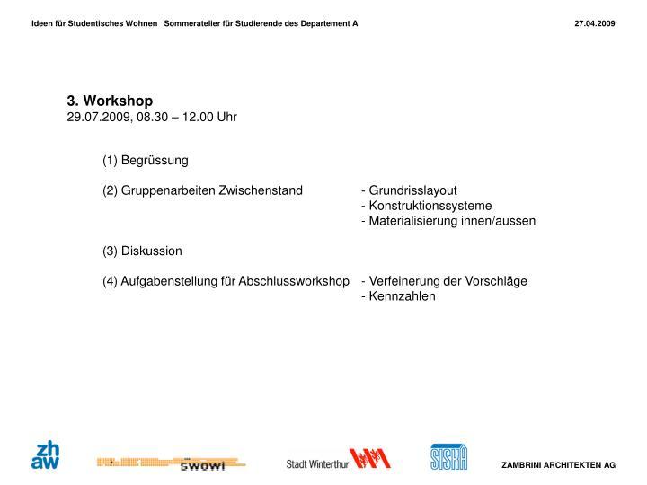 3. Workshop