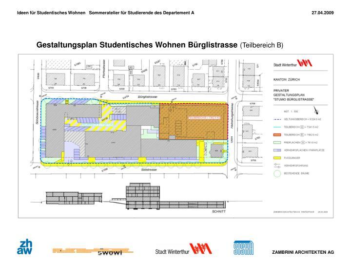 Gestaltungsplan Studentisches Wohnen Bürglistrasse