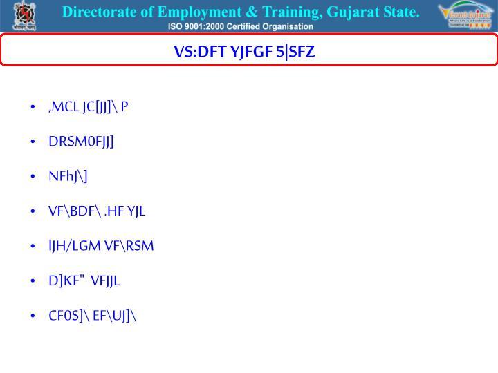 VS:DFT YJFGF 5|SFZ