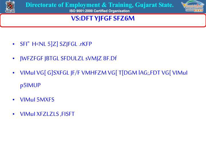VS:DFT YJFGF SFZ6M