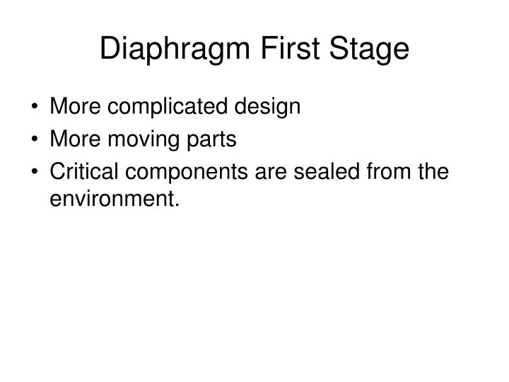 Diaphragm First Stage
