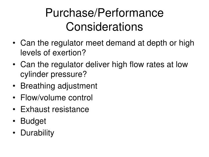 Purchase/Performance Considerations