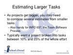 estimating larger tasks
