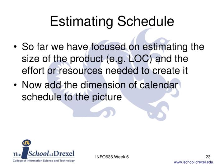 Estimating Schedule
