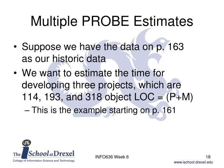 Multiple PROBE Estimates