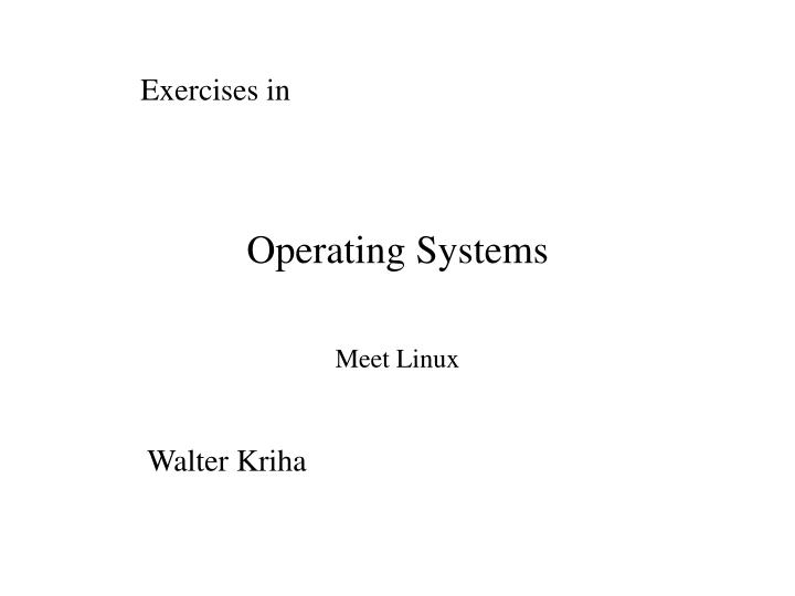 Exercises in