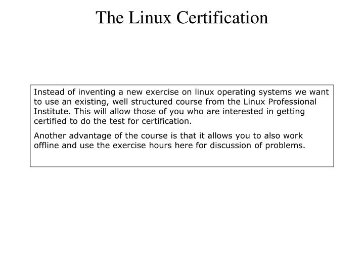 The Linux Certification