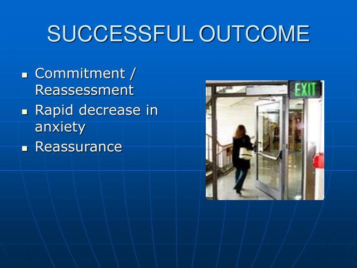 SUCCESSFUL OUTCOME