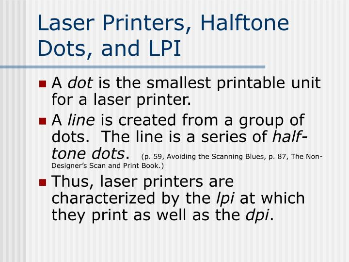 Laser Printers, Halftone Dots, and LPI