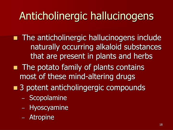 Anticholinergic hallucinogens