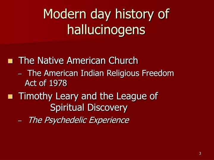 Modern day history of hallucinogens