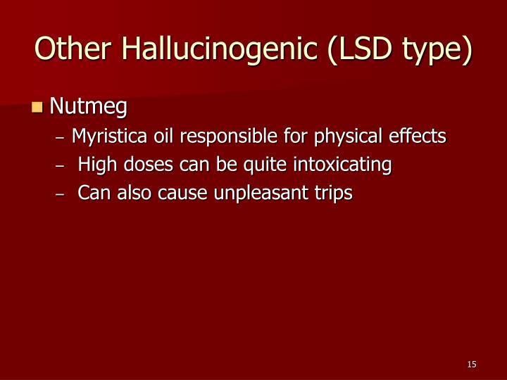 Other Hallucinogenic (LSD type)