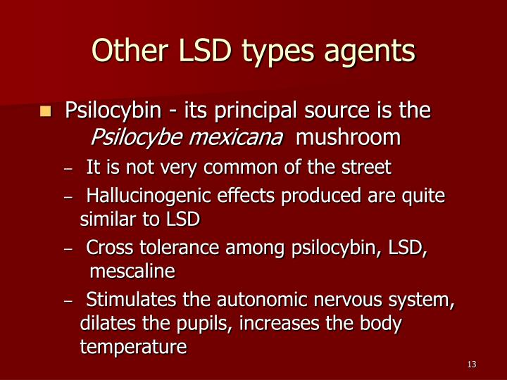 Other LSD types agents