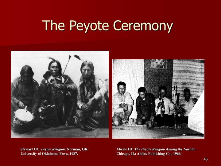 The Peyote Ceremony