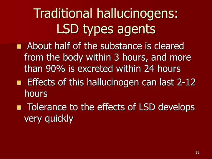 Traditional hallucinogens: