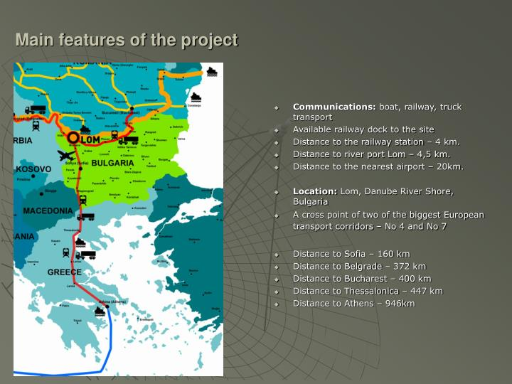Main features of the project