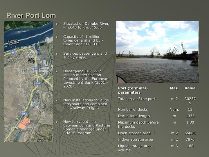 River Port Lom