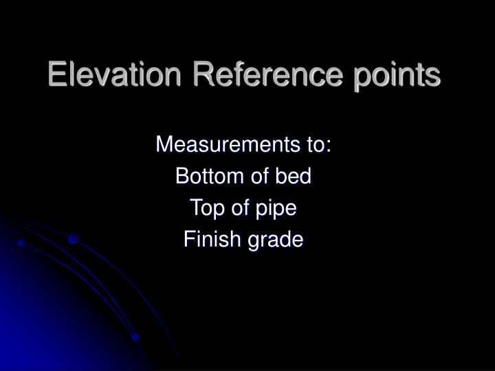 Elevation Reference points