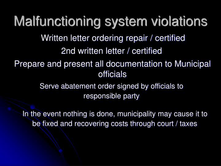 Malfunctioning system violations