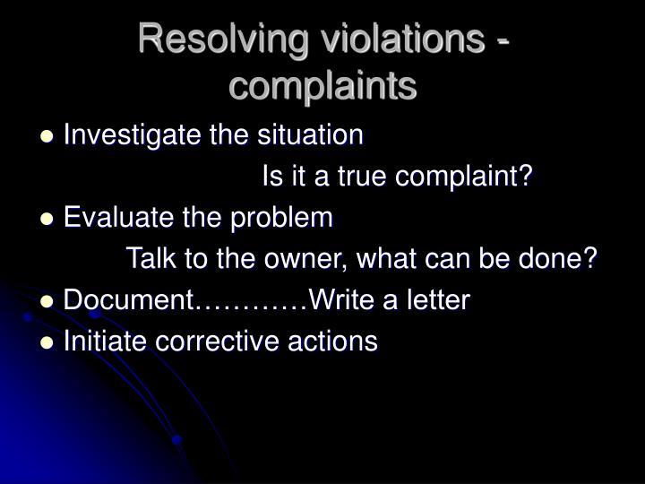 Resolving violations - complaints