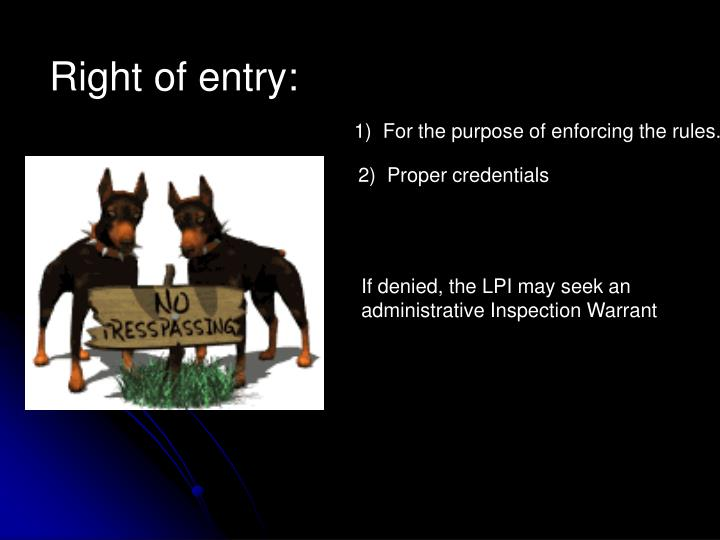 Right of entry: