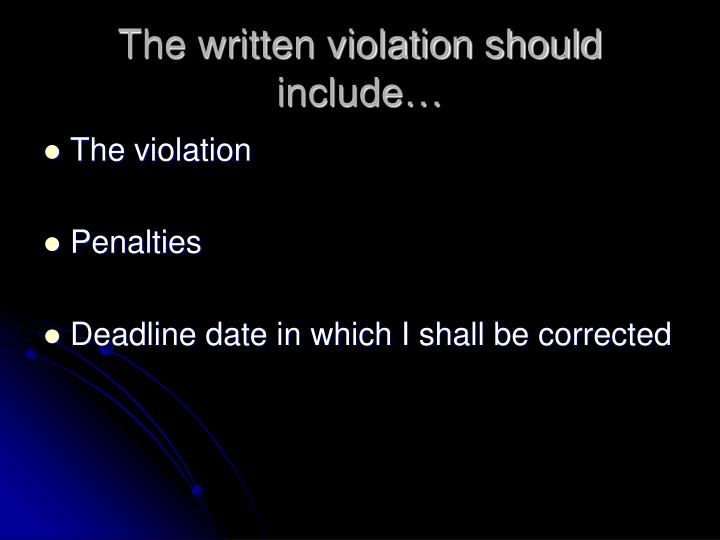 The written violation should include…