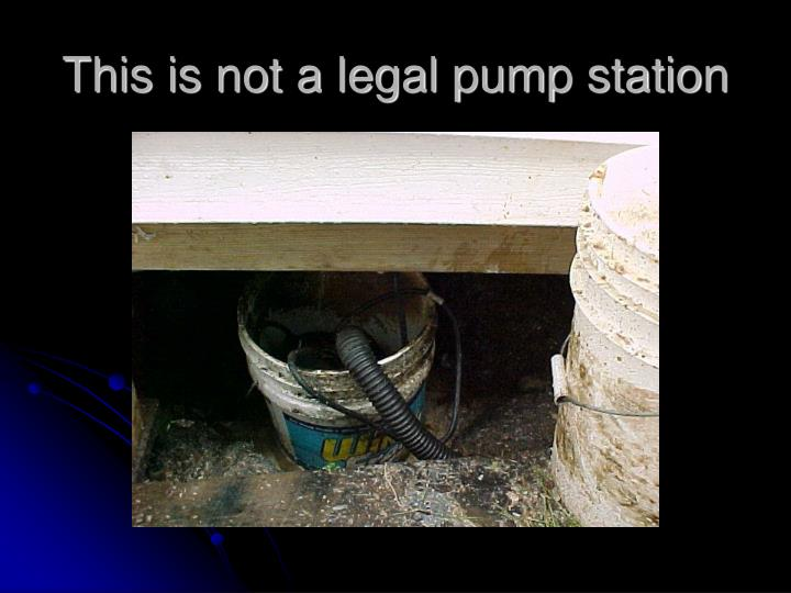 This is not a legal pump station