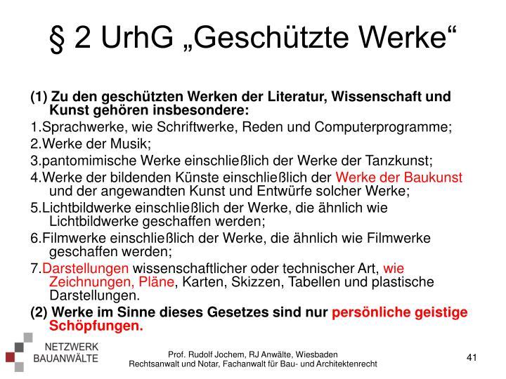 """§ 2 UrhG """"Geschützte Werke"""""""