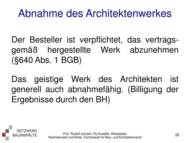 Abnahme des Architektenwerkes