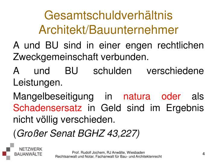 Gesamtschuldverhältnis Architekt/Bauunternehmer