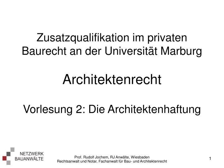 Zusatzqualifikation im privaten Baurecht an der Universität Marburg