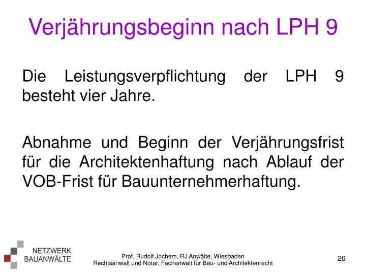 Verjährungsbeginn nach LPH 9